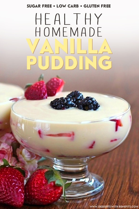 Healthy Homemade Vanilla Pudding (refined sugar free, low carb, gluten free, dairy free) - Healthy Dessert Recipes at Desserts with Benefits