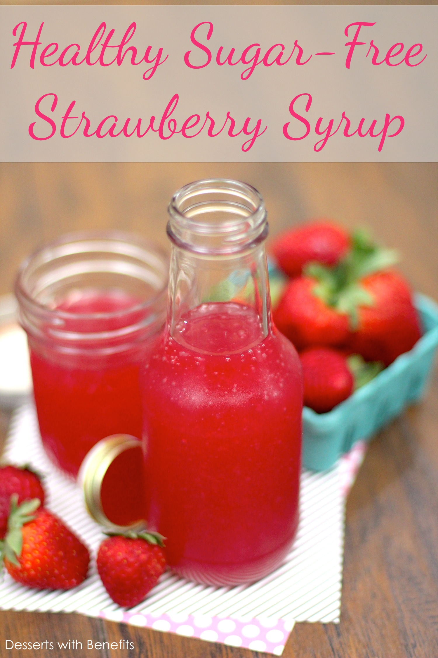 This Healthy Sugar-Free Strawberry Syrup tastes like strawberries in liquid form. You'd never know it's fat free, sugar free, low carb and 5 calories per serving! Perfect for topping pancakes, oatmeal, yogurt and more. -- Healthy Dessert Recipes at the Desserts With Benefits Blog