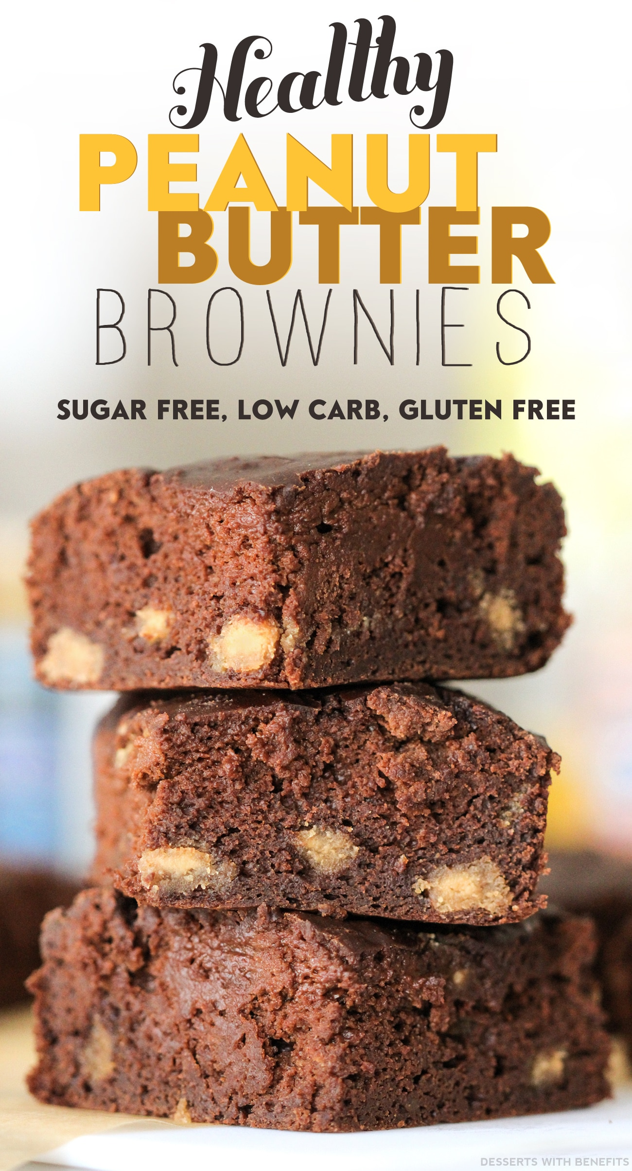 Healthy Peanut Butter Brownies with Homemade Peanut Butter Chips (refined sugar free, low carb, high protein, high fiber, gluten free) - Healthy Dessert Recipes at Desserts with Benefits