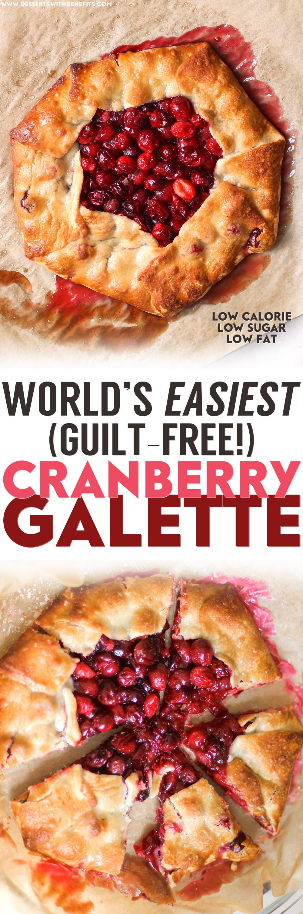 How to Make the World's EASIEST Galette! Quick and Lazy Guilt-Free Cranberry Galette (low calorie, low fat, low sugar) - Healthy Dessert Recipes at Desserts with Benefits