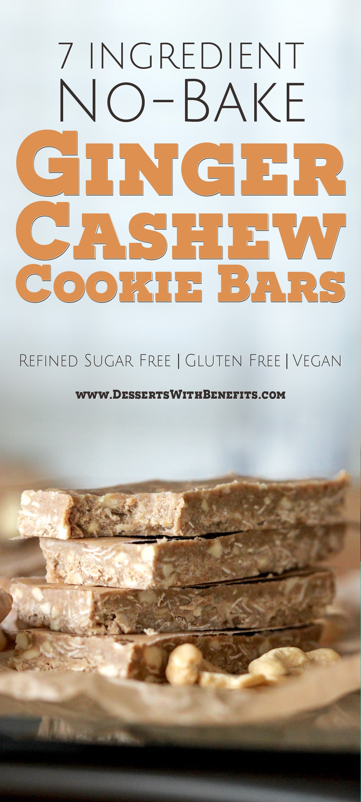 Love granola bars but think it's too hot out to turn on the oven? Make these Healthy NO-BAKE Ginger Cashew Cookie Bars! They're chewy like energy bars, hearty like granola bars, and sweet like cookies! Made with just seven ingredients, including oats, cashews, coconut oil, pure maple syrup, and ginger, these bars will satisfy your sweet tooth and your hunger pangs. -- Healthy Dessert Recipes with sugar free, low calorie, low fat, high protein, gluten free, dairy free, vegan, and raw options at the Desserts With Benefits Blog (www.DessertsWithBenefits.com)