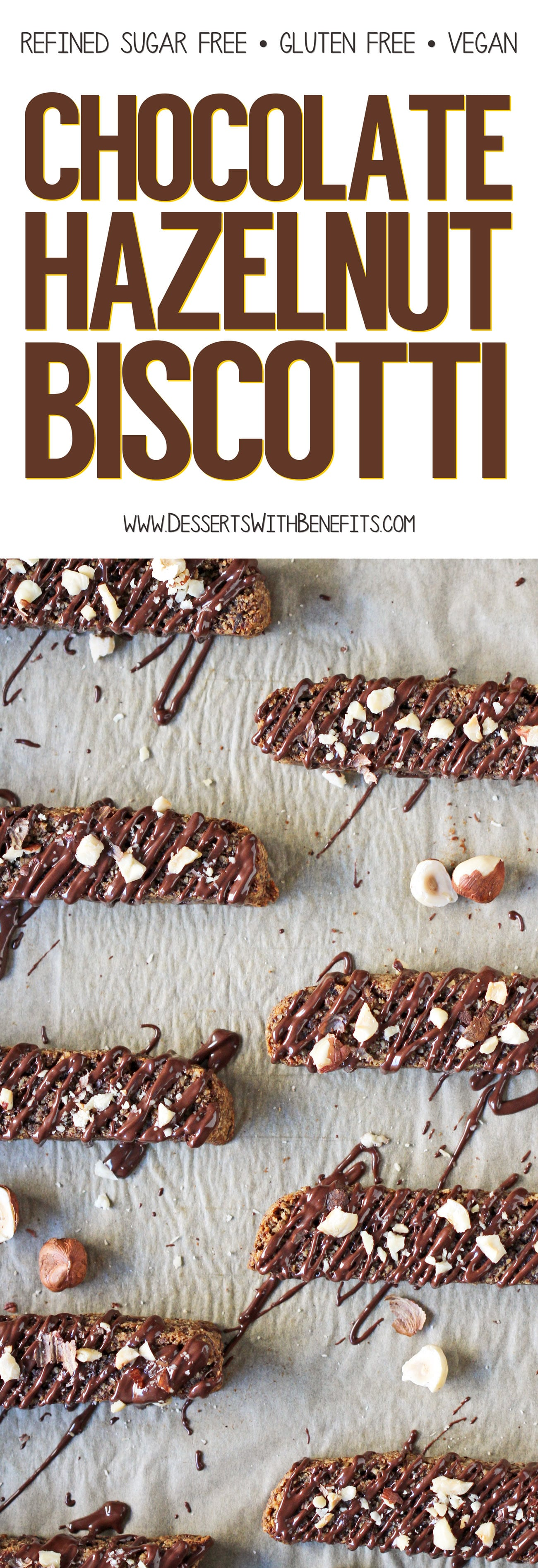This Chocolate Hazelnut Biscotti is firm, crunchy, and not tooth-achingly sweet -- just like all biscotti should be! The only difference between this recipe and storebought is that this one has seriously delicious flavor AND it's good for you! It's rich from the hazelnuts and decadent from the chocolate, while also being refined sugar free, gluten free, dairy free, and vegan! Healthy dessert recipes at the Desserts With Benefits Blog (www.DessertsWithBenefits.com)