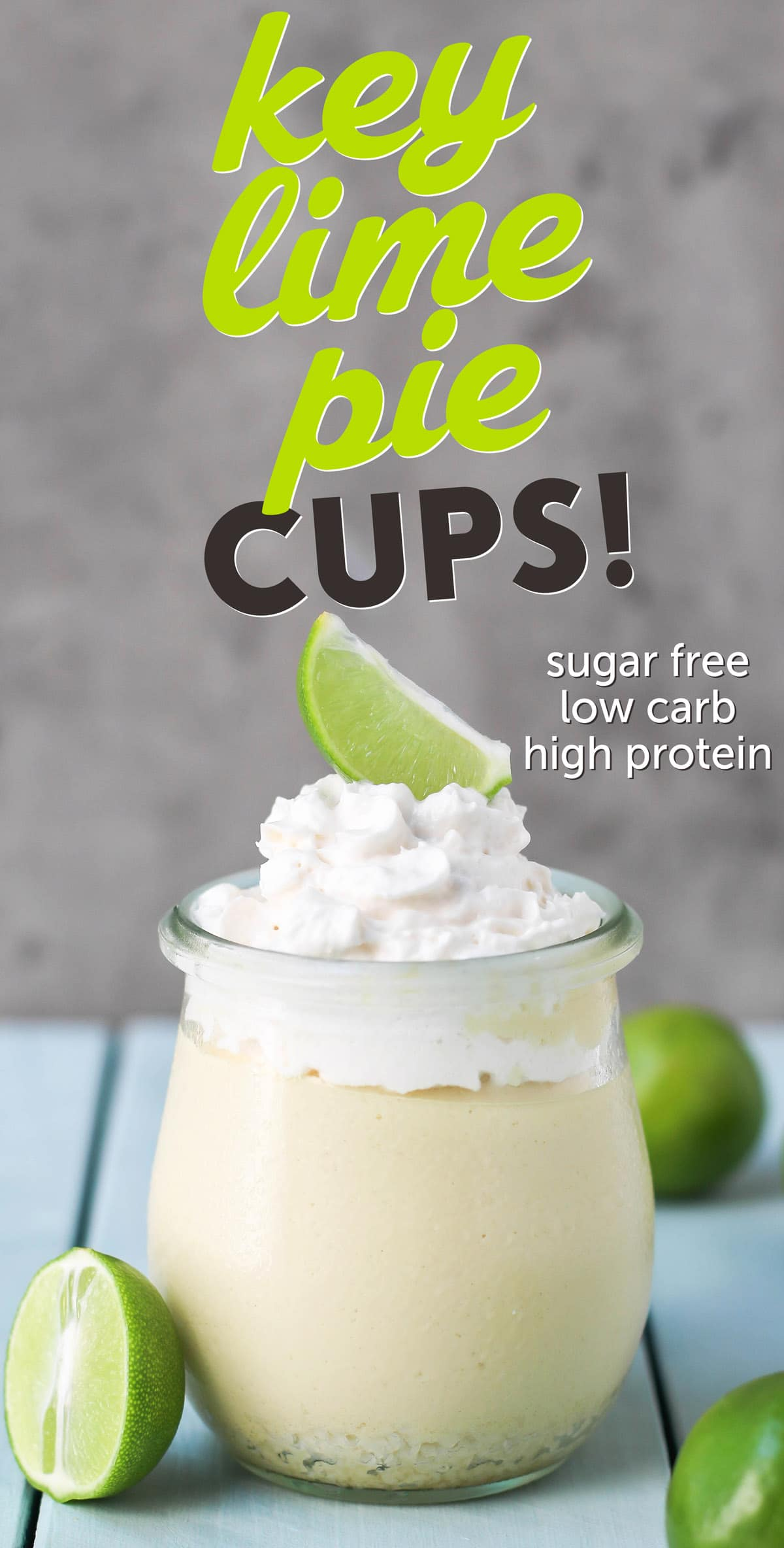 Healthy Key Lime Pie Cups - sugar free, low carb, high protein, gluten free
